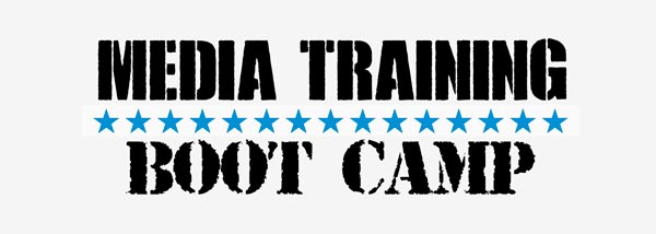 Media Training Boot Camp